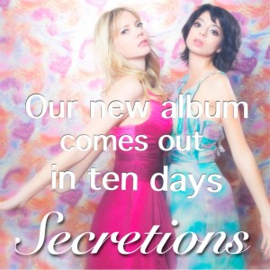 SECRETIONS Countdown: 10 Days Until Our New Album is Released!